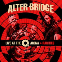 Alter Bridge: Live at the O2 arena + rarities