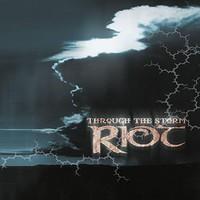 Riot: Through the storm