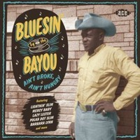 V/A: Bluesin' By the Bayou - Ain't Broke, Ain't Hungry