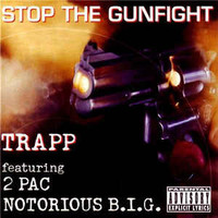 Trapp: Stop The Gunfight