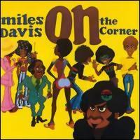 Davis, Miles: On the corner