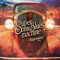 Supersonic Blues Machine: Californisoul