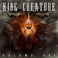 King Creature: Volume One