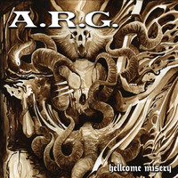 A.R.G.: Hellcome Misery / Chaotic Nausea -split