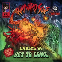 Wayward Sons: Ghosts of yet to come
