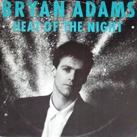 Adams, Bryan: Heat Of The Night