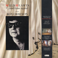 Orbison, Roy: Wild Hearts (...And Time Again)
