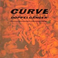 Curve: Doppelgänger