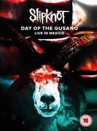Slipknot : Day of The Gusano