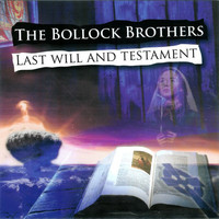 Bollock Brothers: The Last Will And Testament