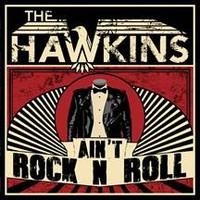 Hawkins: Ain't Rock N Roll