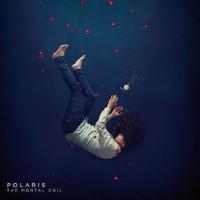 Polaris: The Mortal Coil
