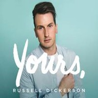 Dickerson, Russell: Yours