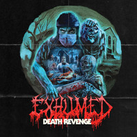 Exhumed: Death revenge