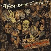 Profane Omen: Destroy!
