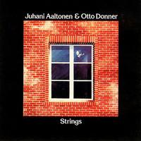 Aaltonen, Juhani / Donner, Otto : Strings