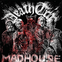 Death Trip: Madhouse