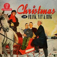 Cole, Nat King: Christmas with Frank, Nat & Bing