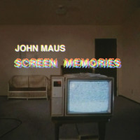 Maus, John: Screen memories