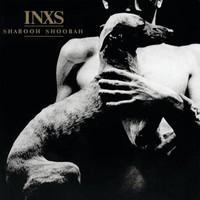 Inxs: Shabooh Shoobah