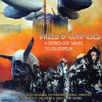 V/A: Dazed & Confused - A Stoned-Out Salute To Led Zeppelin