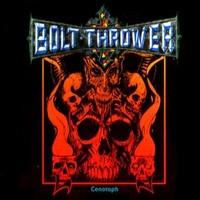 Bolt Thrower: Cenotaph