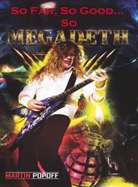 Megadeth: So far, so good…so megadeth! (martin popoff)