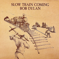 Dylan, Bob : Slow Train Coming