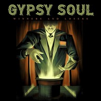 Gypsy Soul: Winners And Losers