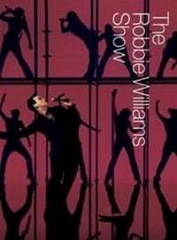 Williams, Robbie: The Robbie Williams show