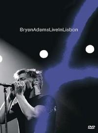 Adams, Bryan: Live In Lisbon