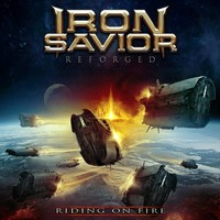 Iron Savior: Reforged - Riding On Fire