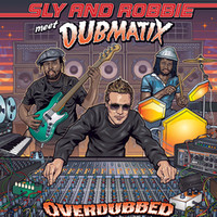 Sly & Robbie: Overdubbed