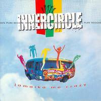 Inner Circle: Jamaika Me Crazy