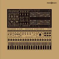 Ciani, Suzanne: Buchla Concerts 1975