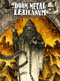 Evkodimov, Aleksey: Doom Metal Lexicanum