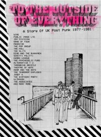 V/A: To the outside of everything ~ a story of uk post-punk 1977-1981