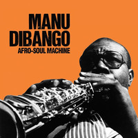 Dibango, Manu: Afro-Soul Machine