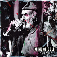 Mind Of Doll : Speak No Evil