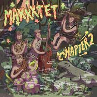 Maxxxtet: Chapter 2