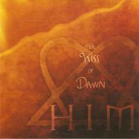 HIM: Kiss Of Dawn