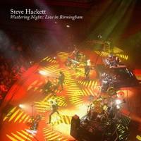 Hackett, Steve: Wuthering Nights: Live in Birmingham