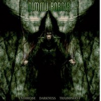 Dimmu Borgir : Enthrone darkness triumphant