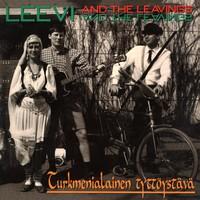 Leevi and The Leavings: Turkmenialainen tyttöystävä