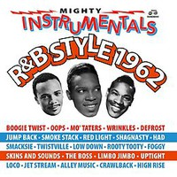 V/A: Mighty Instrumentals R&B-Style 1962
