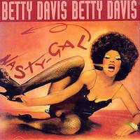 Davis, Betty: Nasty gal