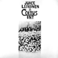 Leskinen, Juice: Juice Leskinen & Coitus Int