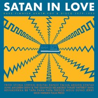 V/A: Satan In Love - Rare Finnish Synth-Pop & Disco 1979-1992
