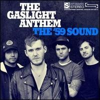 Gaslight Anthem: The '59 Sound