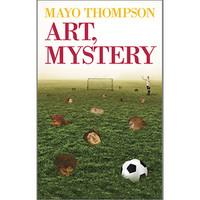 Thompson, Mayo: Art, Mystery